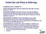 initial fab lab pilots offerings