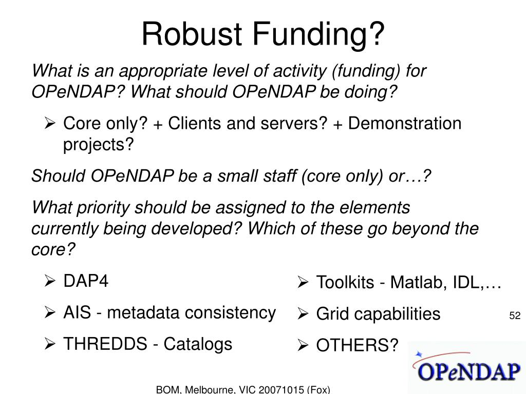 Robust Funding?