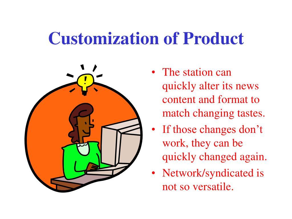Customization of Product