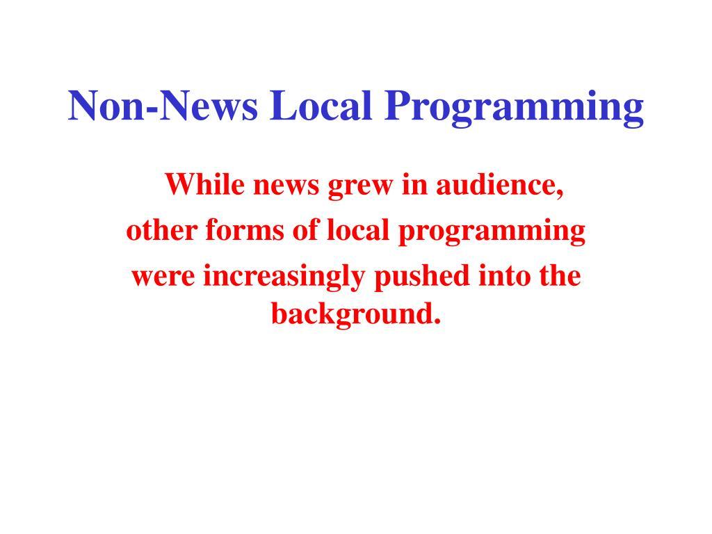 Non-News Local Programming