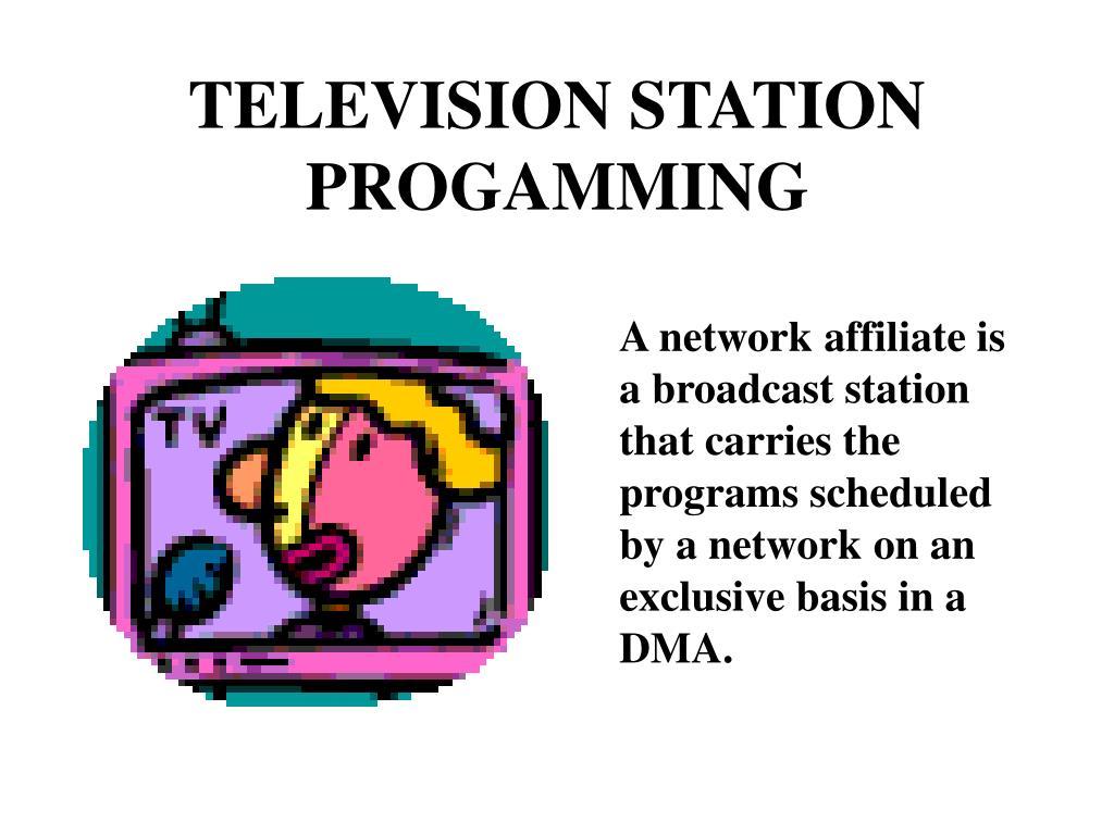 TELEVISION STATION PROGAMMING