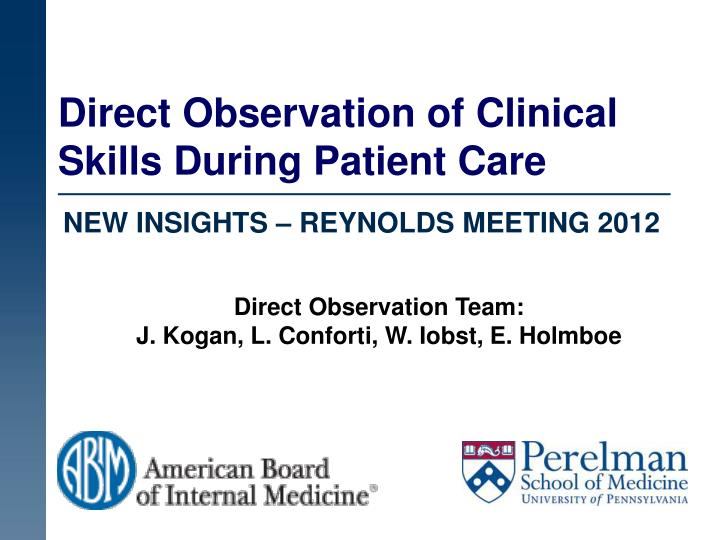 direct observation of clinical skills during patient care n.