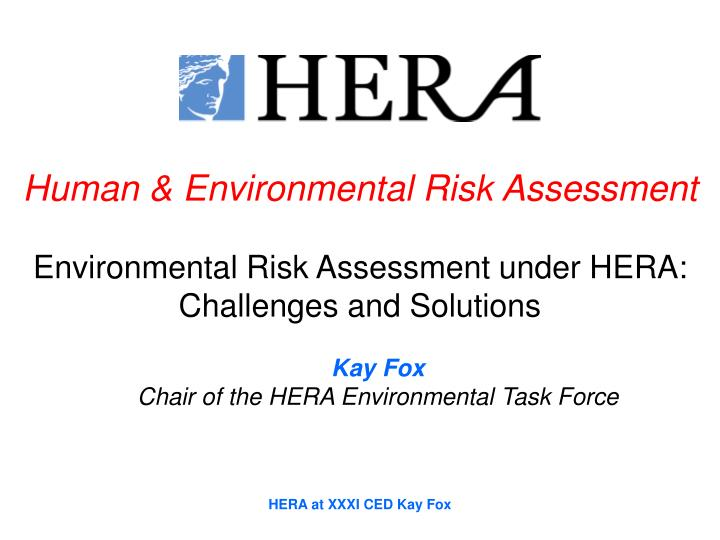Human & Environmental Risk Assessment