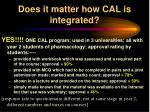 does it matter how cal is integrated