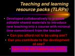 teaching and learning resource packs tlrps