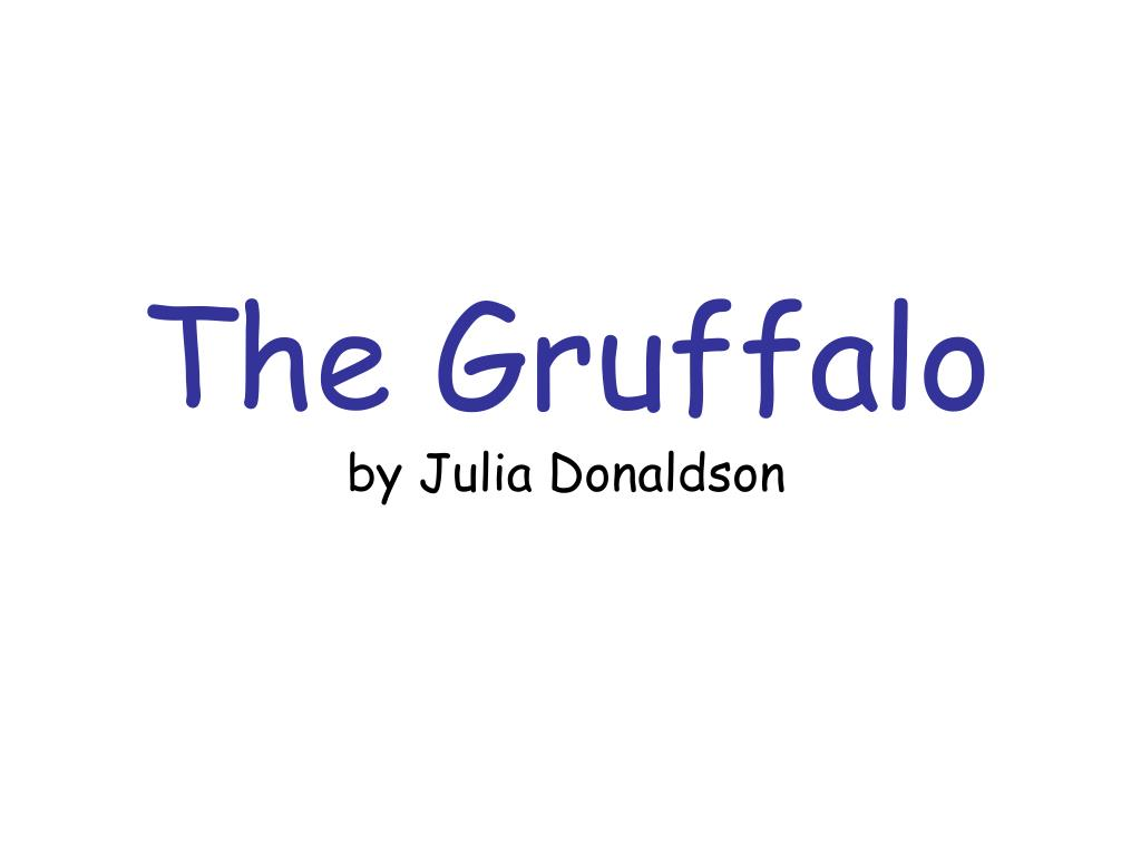 the gruffalo by julia donaldson l.