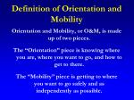 definition of orientation and mobility
