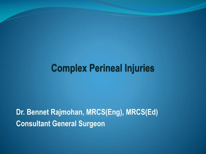PPT - Complex Perineal Injuries PowerPoint Presentation - ID