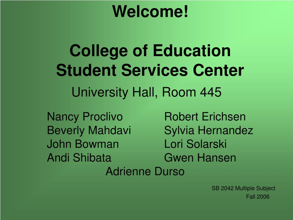 welcome college of education student services center l.