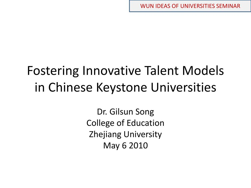 ppt fostering innovative talent models in chinese keystone