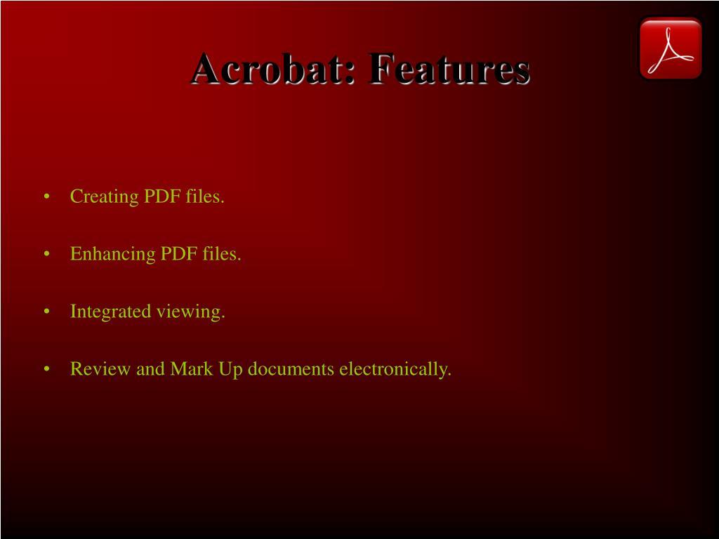 Acrobat: Features