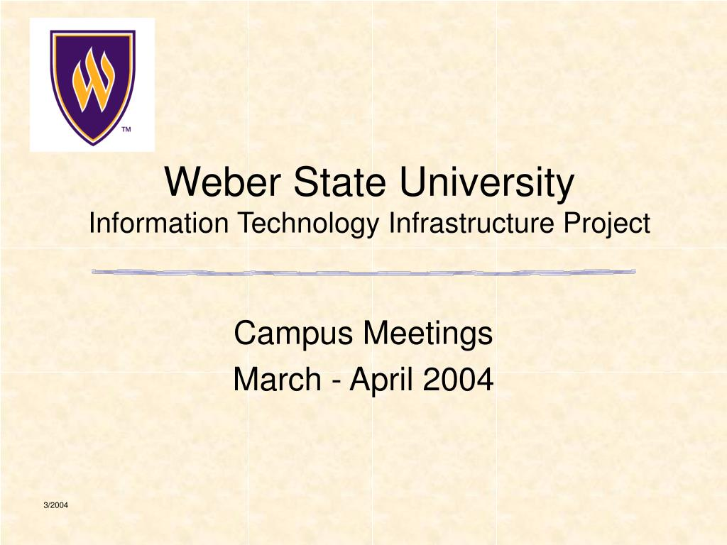 weber state university information technology infrastructure project l.