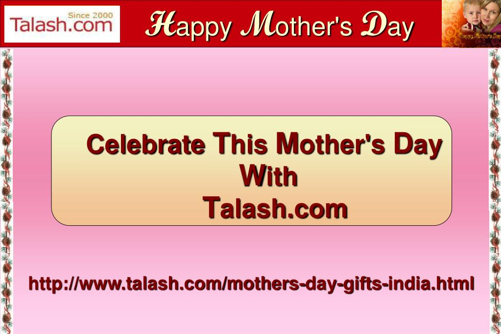 PPT - Mothers Day Gifts to India PowerPoint Presentation