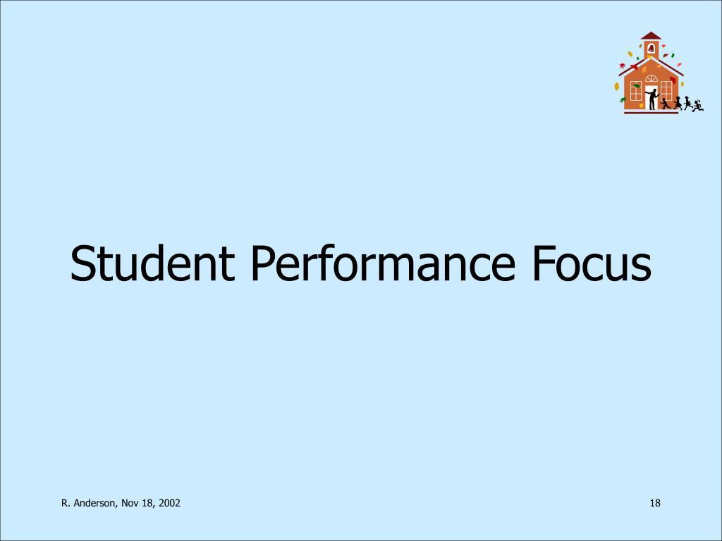 Student Performance Focus