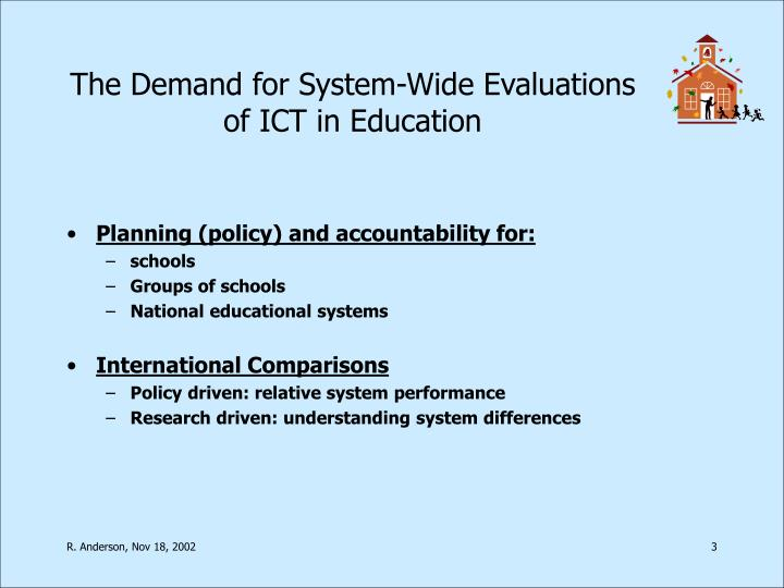 The demand for system wide evaluations of ict in education