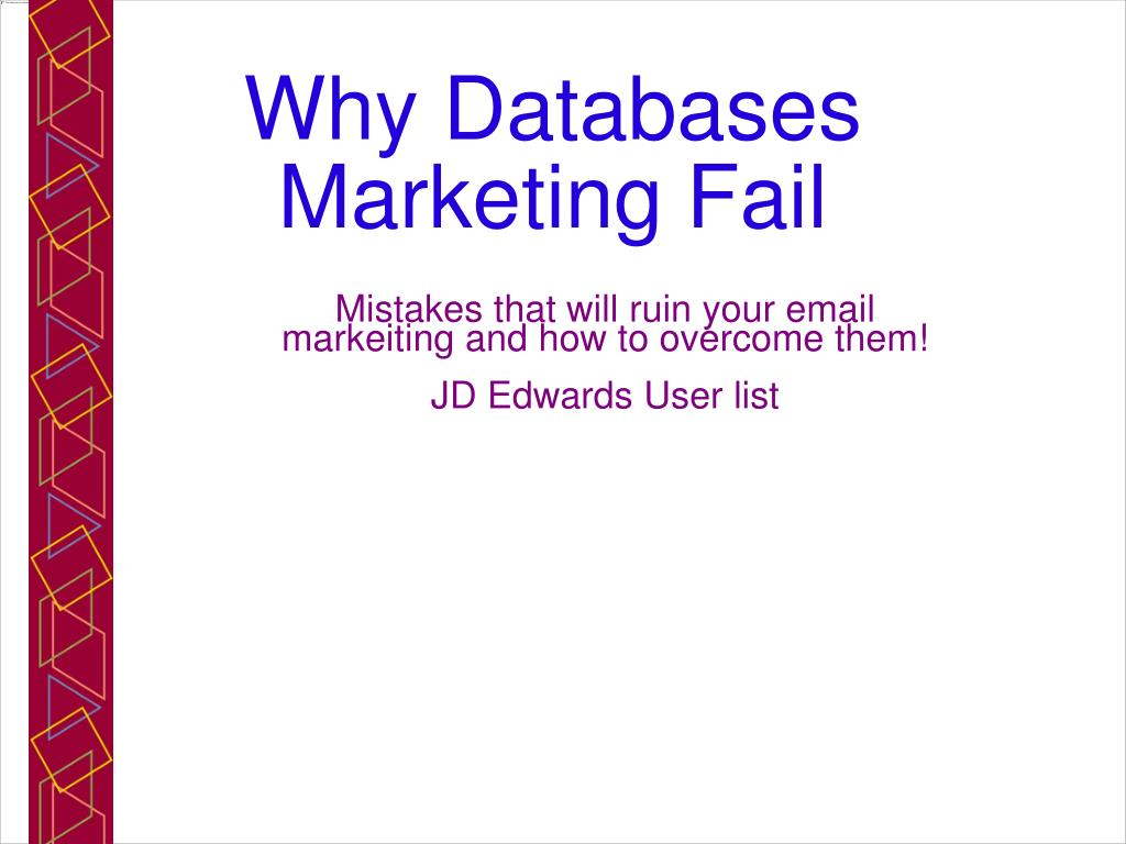 mistakes that will ruin your email markeiting and how to overcome them jd edwards user list l.