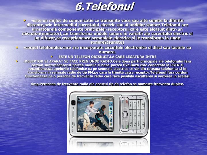 6.Telefonul