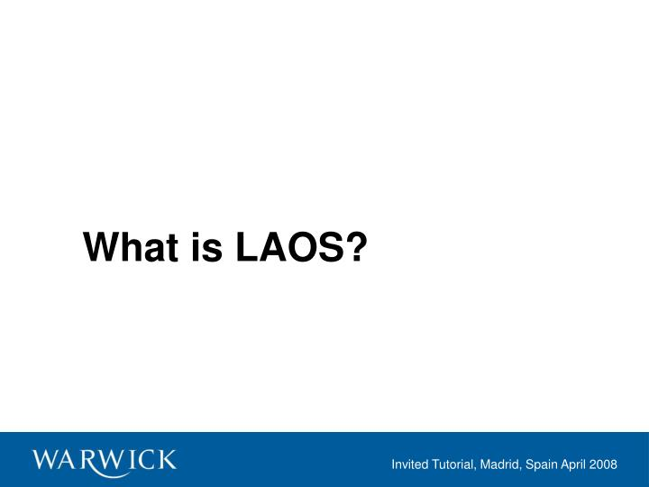 What is laos