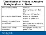 classification of actions in adaptive strategies from n stash