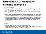 extended lag adaptation strategy example 2