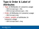 type order label of attributes