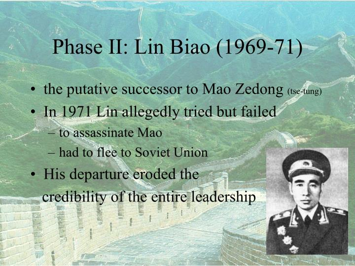 Phase II: Lin Biao (1969-71)