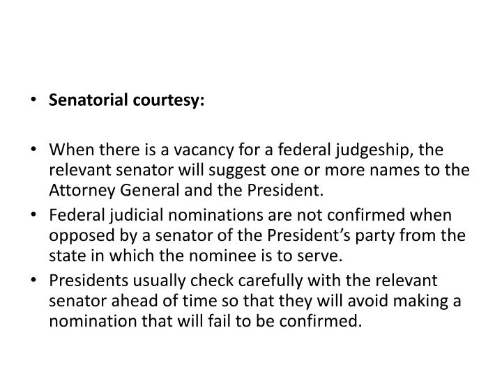 Senatorial courtesy: