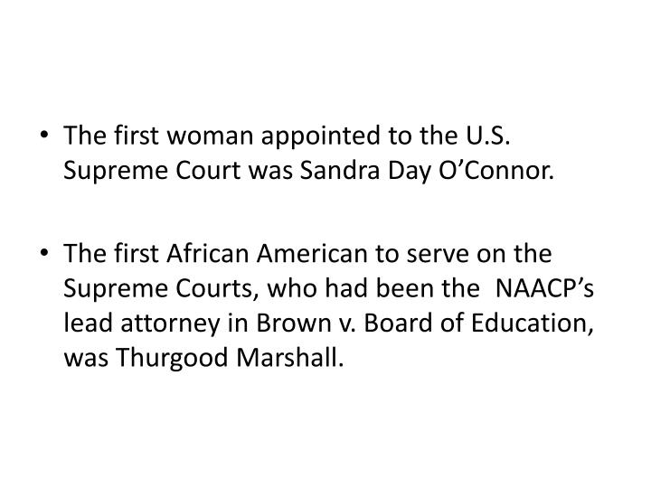 The first woman appointed to the U.S. Supreme Court