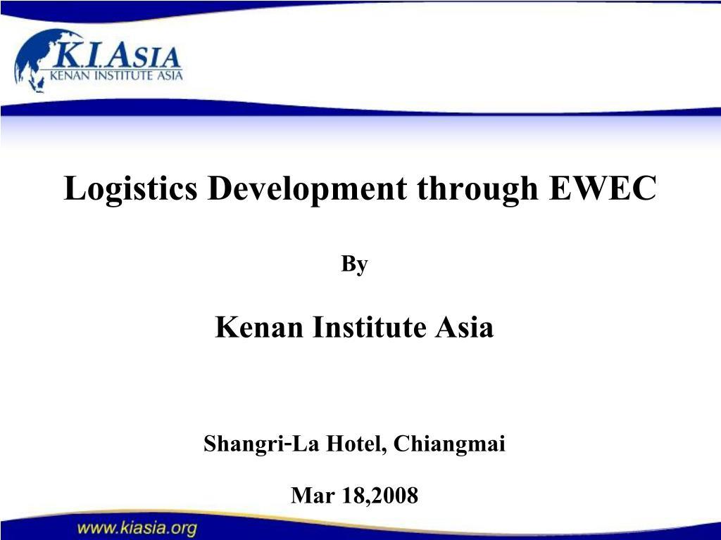 logistics development through ewec l.