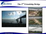 the 2 nd friendship bridge