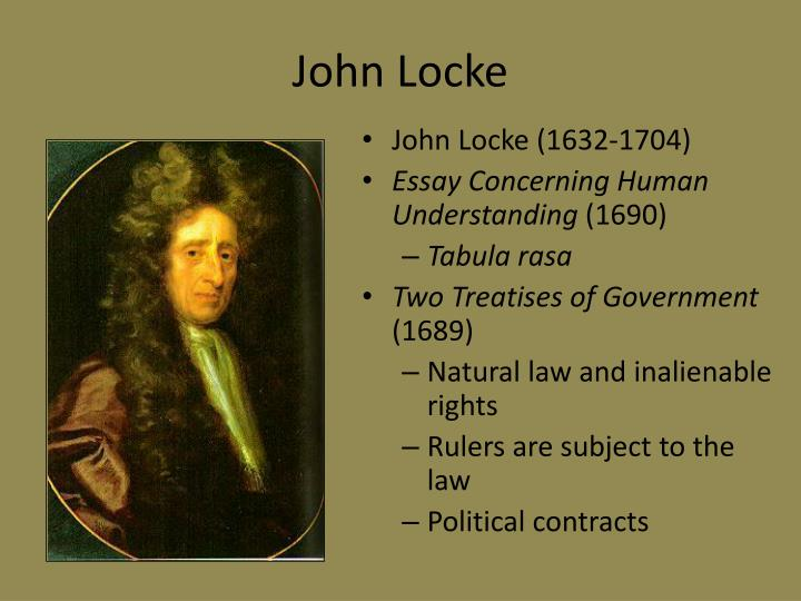 john locke an essay concerning human understanding 1690 An effect that would become evident in an essay concerning human understanding locke's medical knowledge was put to the (1690) an essay concerning human.