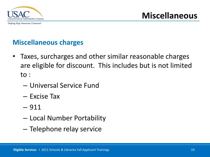 Taxes, surcharges and other similar reasonable charges are eligible for discount.  This includes but is not limited to :