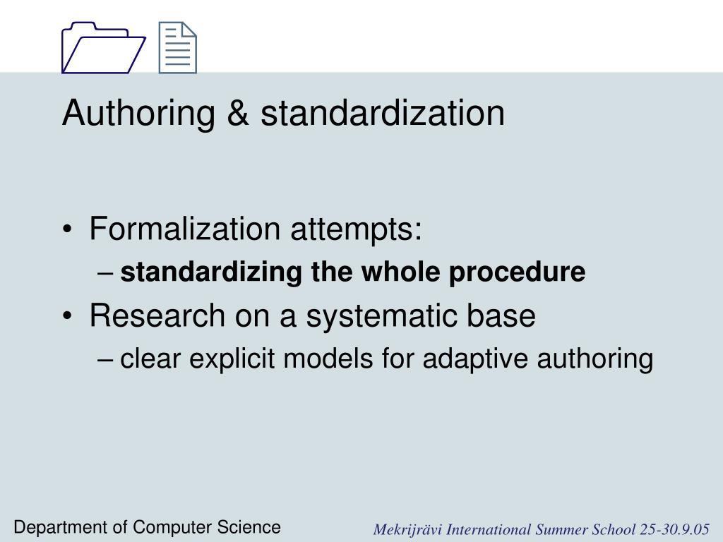 Authoring & standardization