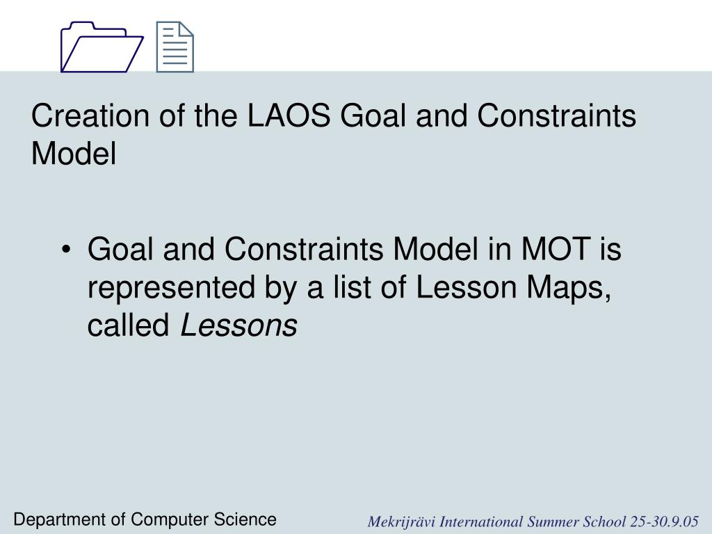 Creation of the LAOS Goal and Constraints Model