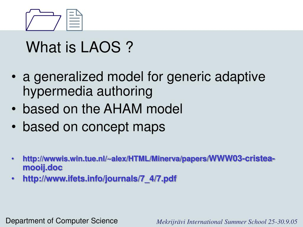What is LAOS ?