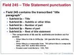 field 245 title statement punctuation
