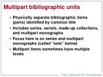 multipart bibliographic units