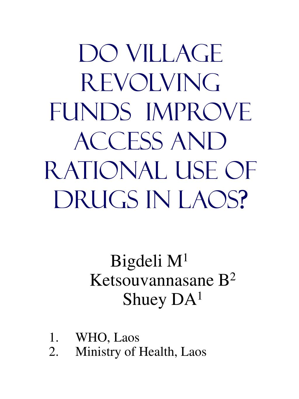 do village revolving funds improve access and rational use of drugs in laos l.