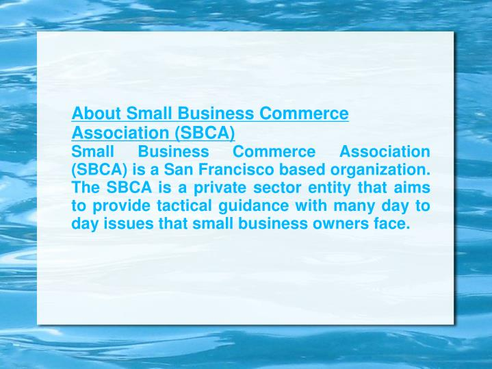 About Small Business Commerce Association (SBCA)