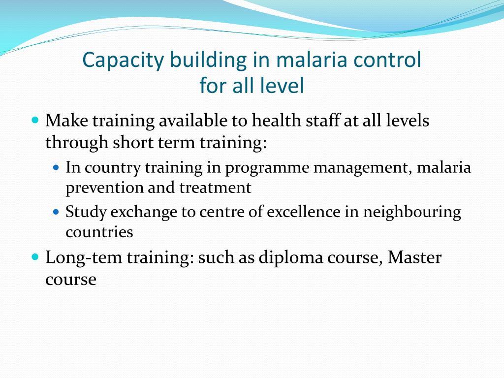 Capacity building in malaria control