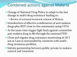 combined actions against malaria