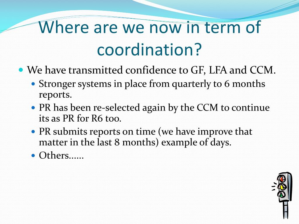 Where are we now in term of coordination?