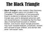 the black triangle