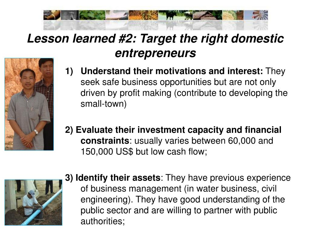 Lesson learned #2: Target the right domestic entrepreneurs