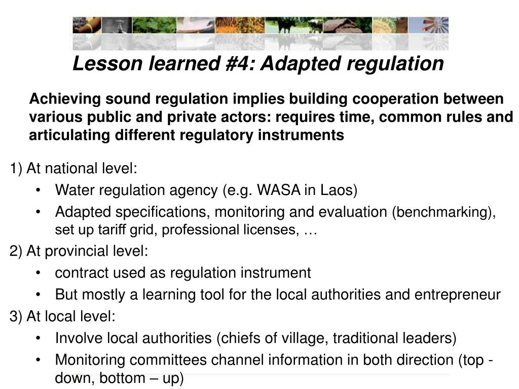 Lesson learned #4: Adapted regulation