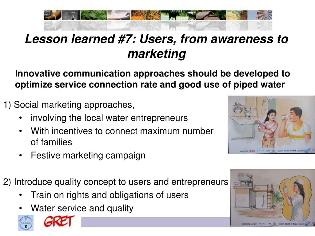 Lesson learned #7: Users, from awareness to marketing