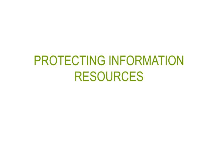protecting information resources n.