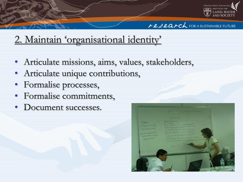 2. Maintain 'organisational identity'