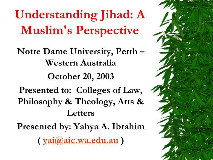 understanding jihad a muslim s perspective n.