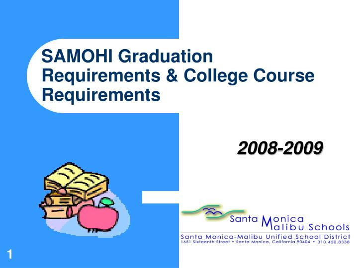 samohi graduation requirements college course requirements n.
